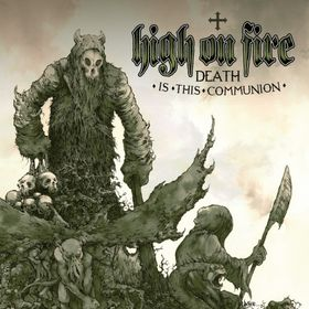 High on Fire's latest