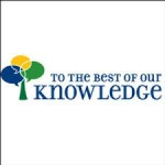 To the Best of Our Knowledge Interview 2