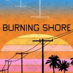 Burning Shore